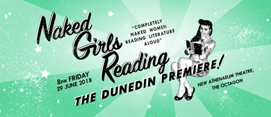 Naked Girls Reading: The Dunedin Premiere