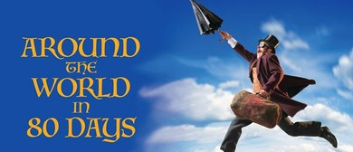 Around the World in 80 Days - The Musical