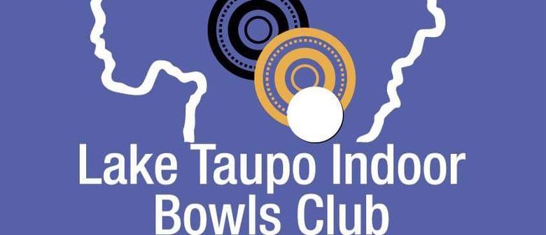Lake Taupo Indoor Bowls Bonanza