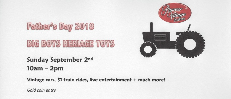 Big Boys Heritage Toys