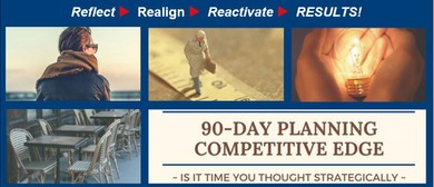 90 Day Competitive Edge Planning