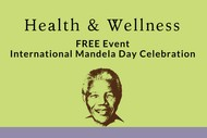 Mandela Day Wellness Celebration 2018