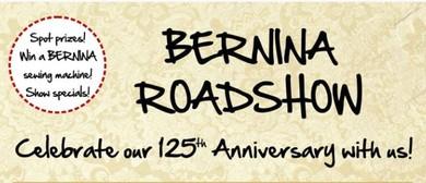 Bernina Roadshow - Celebrating Our 125th Anniversary