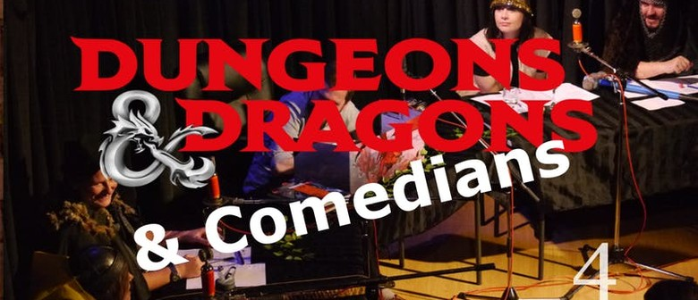 Dungeons & Dragons & Comedians 4: SOLD OUT