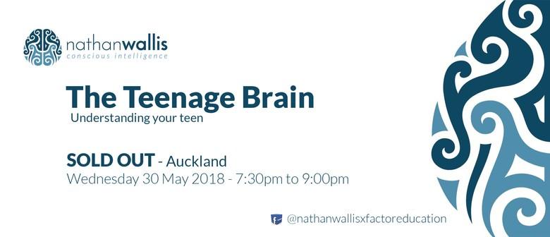 Nathan Wallis - The Teenage Brain - Auckland