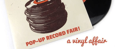 A Vinyl Affair's Pop-Up Record Fair!