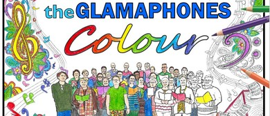 The Glamaphones Sing a Rainbow (The Colours Concert)