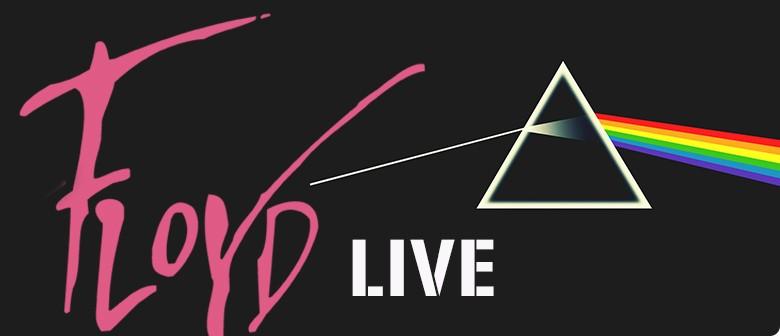 Floyd Live - A Musical Celebration of Pink Floyd