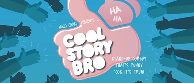 Cool Story Bro! Stand-up Comedy That's Funny 'coz It's True