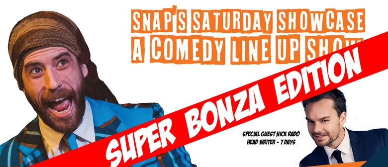 Snap's Saturday Showcase - The Super Bonza Edition