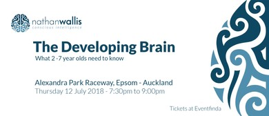 Nathan Wallis - The Developing Brain - 2-7 Years - Auckland: SOLD OUT