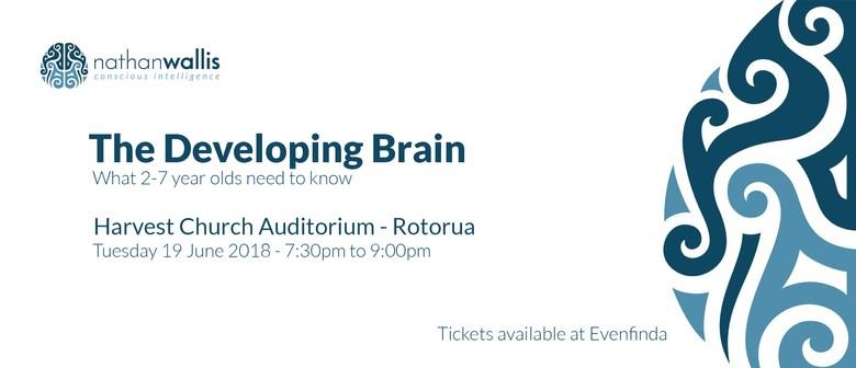 Nathan Wallis - The Developing Brain - 2-7 Years - Rotorua