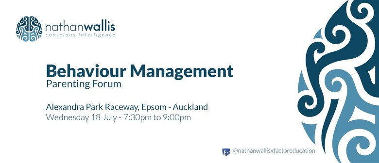 Nathan Wallis - Behaviour Management Parenting Forum