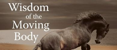 Wisdom of the Moving Body, 5Rhythms and Yoga Weekend Retreat