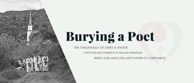 Burying a Poet - A Photographic Exhibition