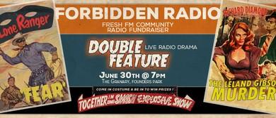 Forbidden Radio: Live Radio Drama