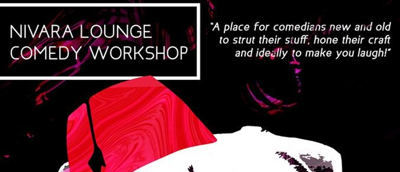 Nivara Lounge Comedy Workshop
