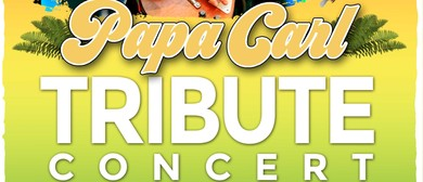 Papa Carl Tribute Concert