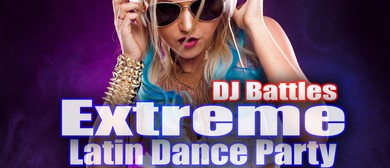 Extreme Latin Dance Party: DJ Battle