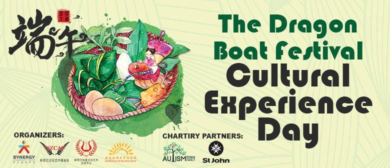 The Dragon Boat Festival Cultural Experience Day 2018