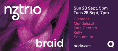 NZTrio Loft Series 2018 – Loft 2: Braid