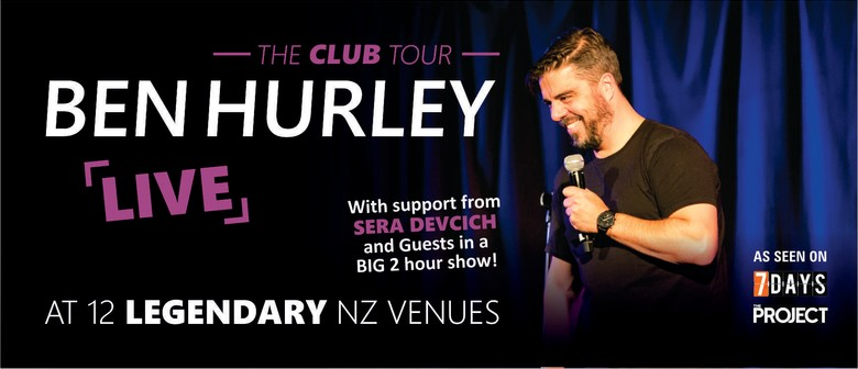 Ben Hurley: The Club Tour : SOLD OUT