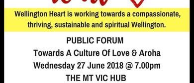 Wellington Heart: Towards A Culture Of Love & Aroha