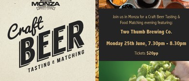 Monza Craft Beer Tasting & Matching Featuring - Two Thumb