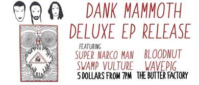 Super Narco Man - Dank Mammoth Deluxe EP Release