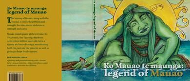 Ko Mauao te Maunga: Legend of Mauao (Blessing & Book Launch)