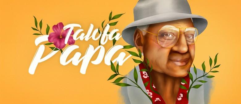 Talofa Papa: CANCELLED