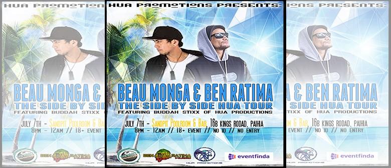 Beau Monga and Ben Ratima: Side By Side Hua Tour