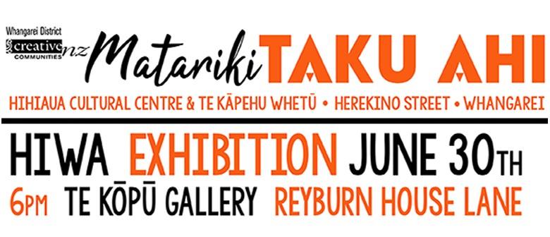 Taku Ahi Exhibition (HIWA)