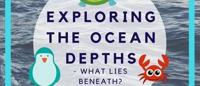 KidsFest Exploring the Ocean Depths - What Lies Beneath