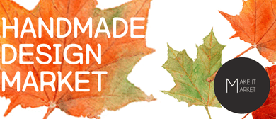 Handmade Design Market By Make It Market