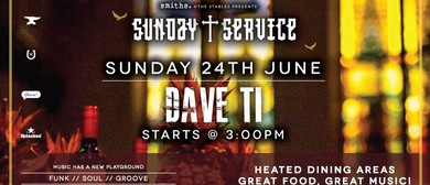 Sunday Service with Dave Ti