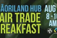 Māoriland Hub Fair Trade Breakfast