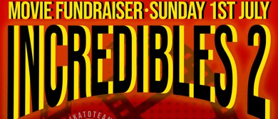 Incredibles 2: Movie Fundraiser