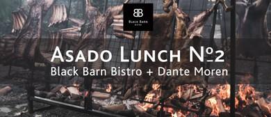 Black Barn Bistro x Dante Moren Asado Lunch # 2