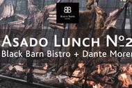 Black Barn Bistro x Dante Moren Asado Lunch # 2