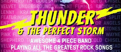 Thunder & The Perfect Storm
