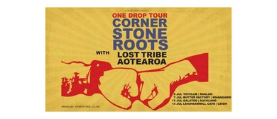 Cornerstone Roots - One Drop Tour