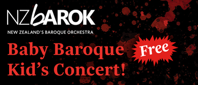 NZ Barok & Friends - Baby Baroque Kids' Concert