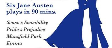 6 Jane Austen Plays In 90 Mins