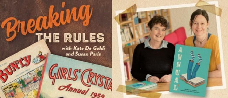 Breaking the Rules: Kate De Goldi & Susan Paris