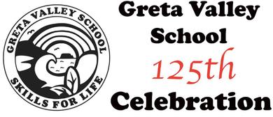 Greta Valley School 125th Celebration