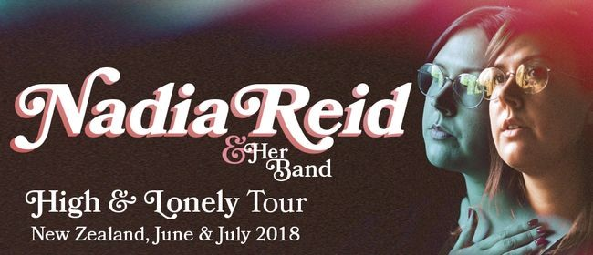 Nadia Reid High & Lonely NZ Tour