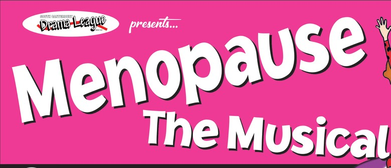Menopause the Musical: SOLD OUT