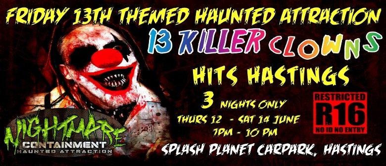"Nightmares Containment Haunted Attraction ""13 Killer Clowns"""