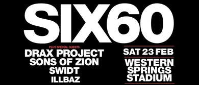 SIX60 with Drax Project, Sons of Zion, SWIDT & Illbaz